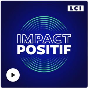 Podcast Impact Positif